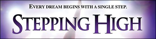 در لس آنجلس بروی پرده میرود Stepping High ازهمین جمعه 14جون 2013 فیلم