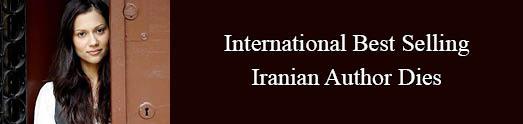 IRELAND-International Best Selling Iranian Author Dies